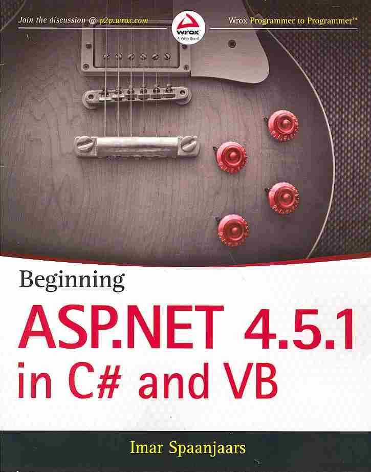 Beginning Asp.net 4.5.1: in C# and Vb By Spaanjaars, Imar